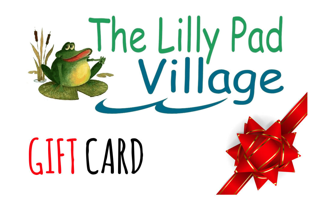 Lilly Pad Village Gift card